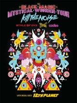 Kill The Noise: Black Magic and Mystical WonderTour
